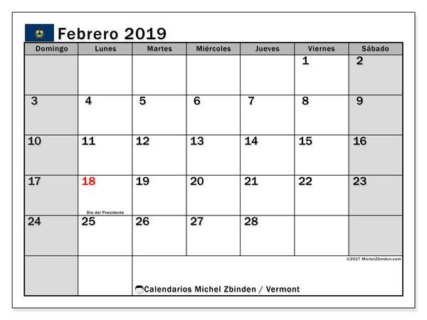 Calendario febrero de 2019 - Vermont. Calendario para imprimir: fiestas oficiales y días feriados.