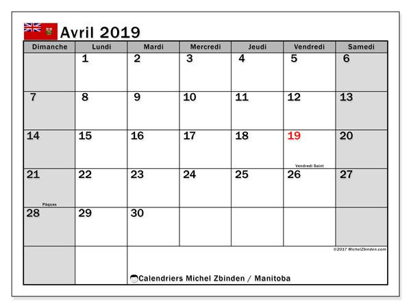 Calendrier avril 2019, avec les jours fériés du Manitoba. Calendrier pour le mois à imprimer gratuit.