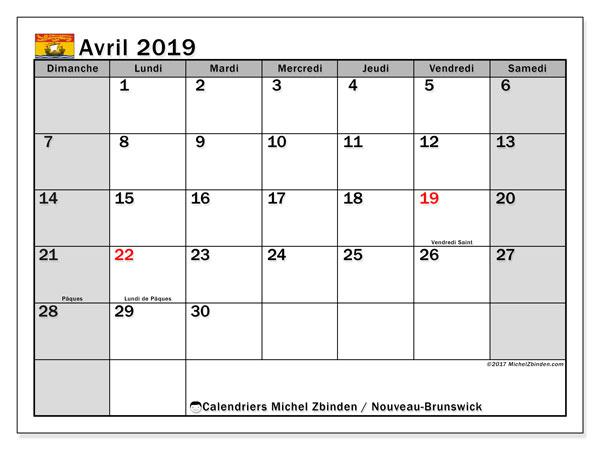Calendrier avril 2019, avec les jours fériés du Nouveau-Brunswick. Planificateur à imprimer gratuit.