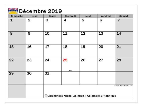 Calendrier décembre 2019, avec les jours fériés de la Colombie-Britannique. Calendrier à imprimer gratuit avec jours fériés.