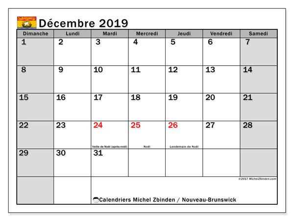 Calendrier décembre 2019, avec les jours fériés du Nouveau-Brunswick. Organisateur à imprimer gratuit.