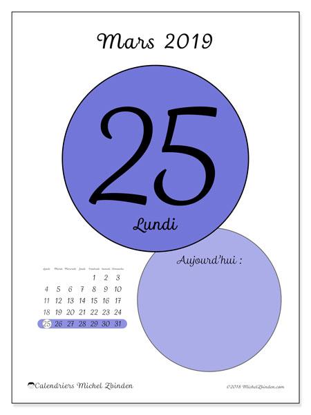 Calendrier mars 2019, 45-25LD. Calendrier pour la journée à imprimer gratuit.