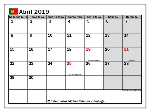Calendário em abril  de 2019, com feriados públicos em Portugal. Calendário para imprimir gratuitamente.