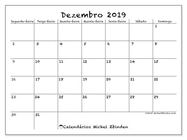Calendário dezembro 2019, 77SD. Calendário para o mês para imprimir livre.