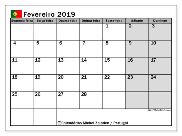 Calendário em fevereiro  de 2019, com feriados públicos em Portugal. Horário para imprimir livre.