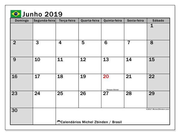 Calendário em junho  de 2019, com feriados públicos do Brasil. Calendário gratuito para imprimir.