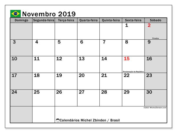 Calendário em novembro  de 2019, com feriados públicos do Brasil. Horário para imprimir livre.