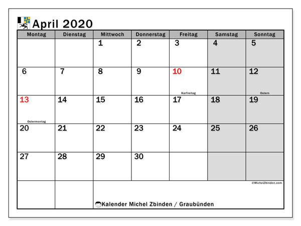 Kalender April 2020, mit den Feiertagen des Kantons Graubünden. Kalender mit Feiertagen zum kostenlosen ausdrucken.