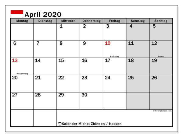 Kalender April 2020, mit den Feiertagen in Hessen. Kalender mit Feiertagen zum kostenlosen ausdrucken.