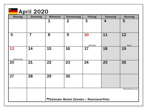 Kalender April 2020, mit den Feiertagen in Rheinland-Pfalz. Kalender mit Feiertagen zum kostenlosen ausdrucken.
