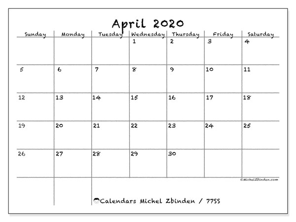 April 2020 Calendar, 77SS. Free printable monthly planner.