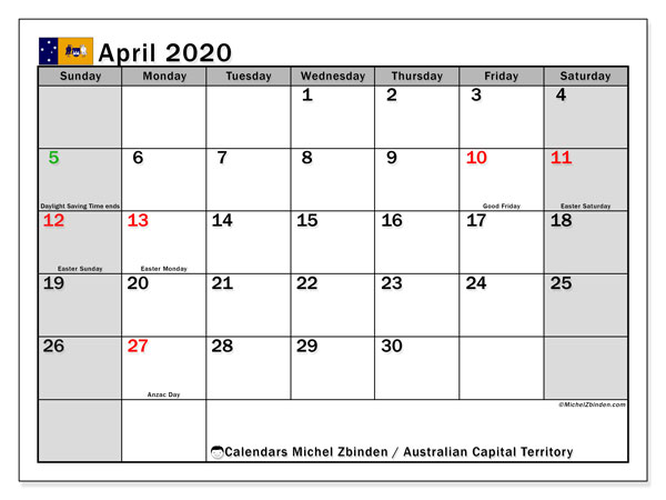 April 2020 Calendar, with the holidays of Australian Capital Territory. Free printable calendar with public holidays.