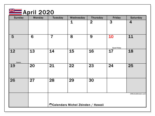 April 2020 Calendar, with the Hawaii holidays. Holidays calendar to print free.
