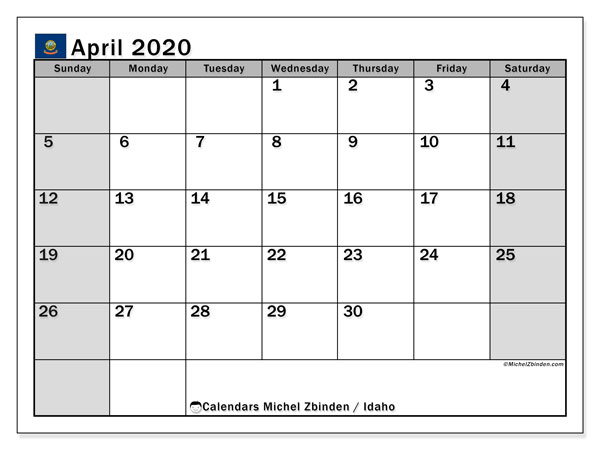 April 2020 Calendar, with the holidays of Idaho. Holidays calendar to print free.