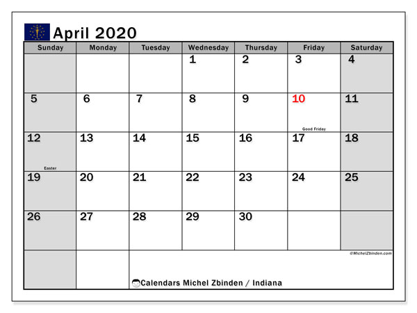 April 2020 Calendar, with the holidays of Indiana. Holidays calendar to print free.