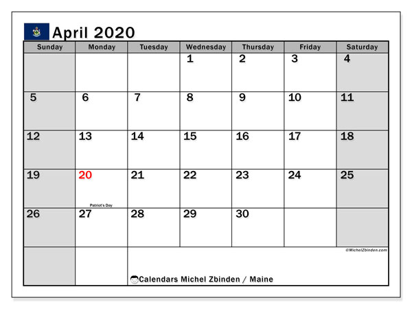 April 2020 Calendar, with the holidays of Maine. Free printable calendar with public holidays.