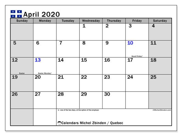April 2020 Calendar, with the holidays of Quebec. Holidays calendar to print free.