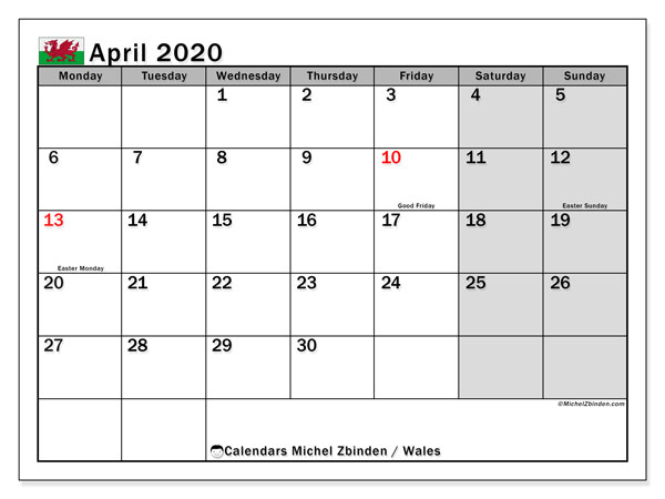 Calendar April 2020 - Wales. Public Holidays. Monthly Calendar and free timetable to print.