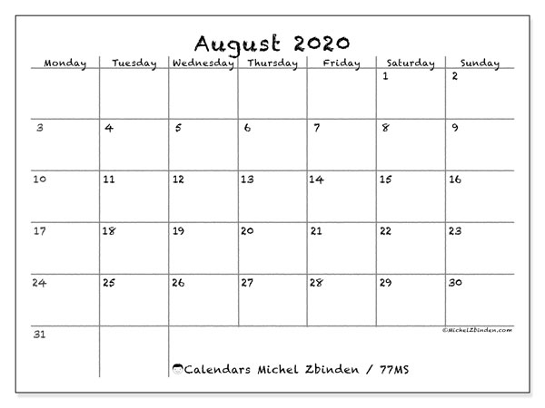 August 2020 Calendar, 77MS. Calendar for the month to print free.