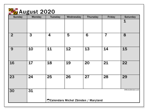 August 2020 Calendar, with the holidays of Maryland. Free printable calendar with public holidays.