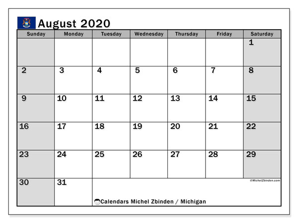 "Printable ""Michigan"" calendar with public holidays. Monthly August 2020 calendar and free schedule to print."