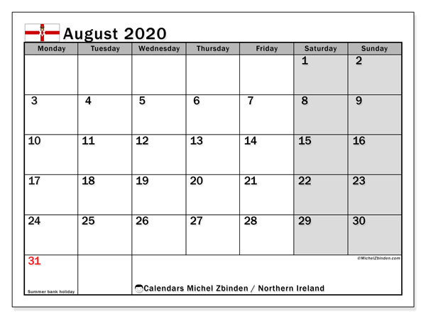 August 2020 Calendar, with the holidays of Northern Ireland. Holidays calendar to print free.