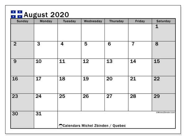 August 2020 Calendar, with the holidays of Quebec. Holidays calendar to print free.
