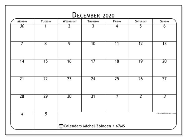 December 2020 Calendar, 67MS. Calendar for the month to print free.