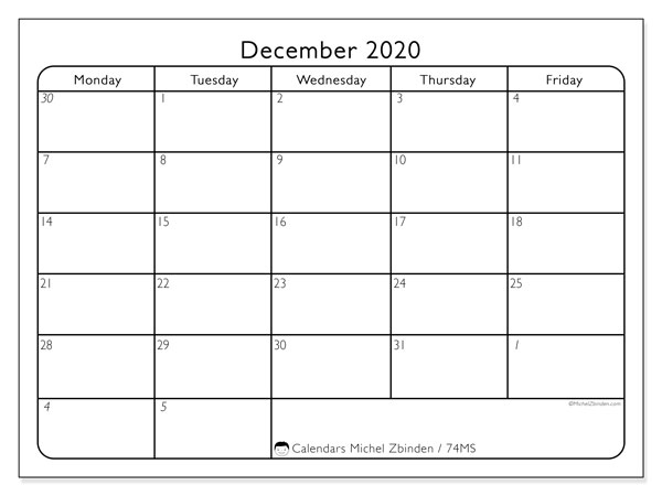December 2020 Calendar, 74MS. Calendar for the month to print free.