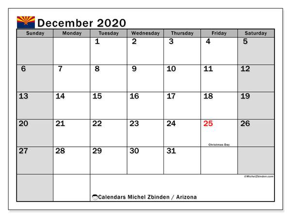 December 2020 Calendar, with the holidays of Arizona. Holidays calendar to print free.