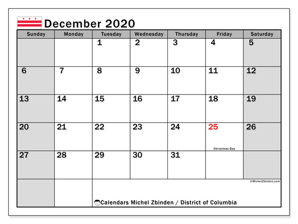 December 2020 Calendar, with the District of Columbia holidays. Holidays calendar to print free.