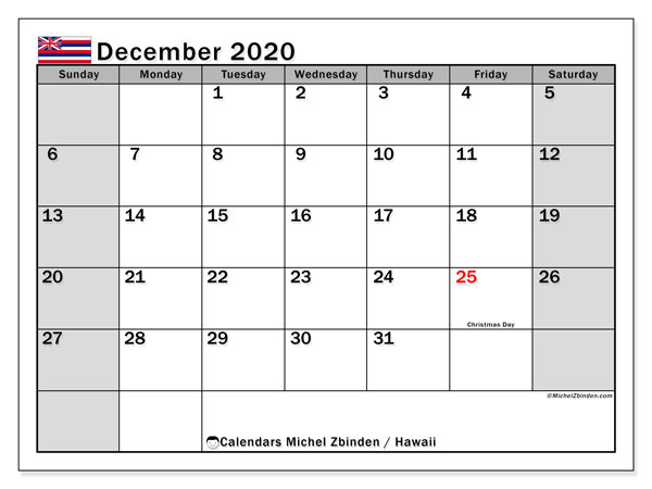 December 2020 Calendar, with the Hawaii holidays. Holidays calendar to print free.