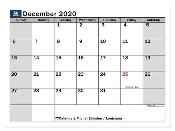 December 2020 Calendar, with the holidays of Louisiana. Free printable calendar with public holidays.