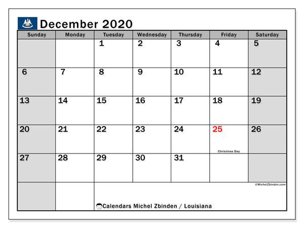 December 2020 Calendar, with the holidays of Louisiana. Holidays calendar to print free.