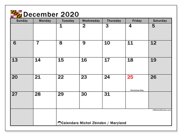December 2020 Calendar, with the holidays of Maryland. Free printable calendar with public holidays.
