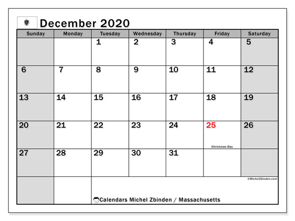 December 2020 Calendar, with the holidays of Massachusetts. Free printable calendar with public holidays.