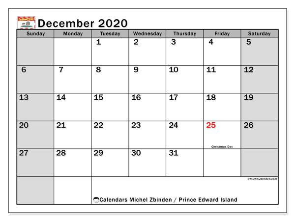 December 2020 Calendar, with the holidays of Prince Edward Island. Free printable calendar with public holidays.