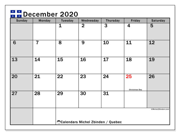 December 2020 Calendar, with the holidays of Quebec. Holidays calendar to print free.