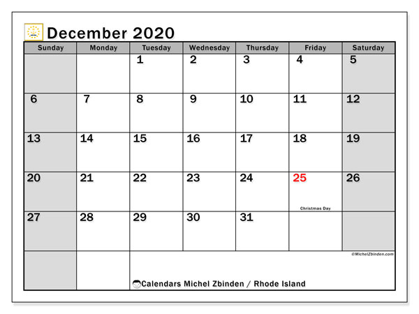 December 2020 Calendar, with the holidays of Rhode Island. Free printable calendar with public holidays.