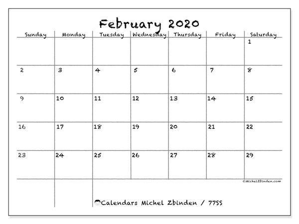 February 2020 Calendar, 77SS. Calendar to print free.