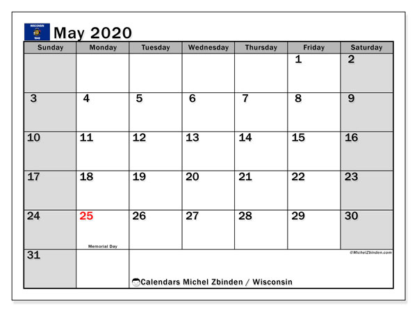 May 2020 Calendar, with the holidays of Wisconsin. Free printable calendar with public holidays.