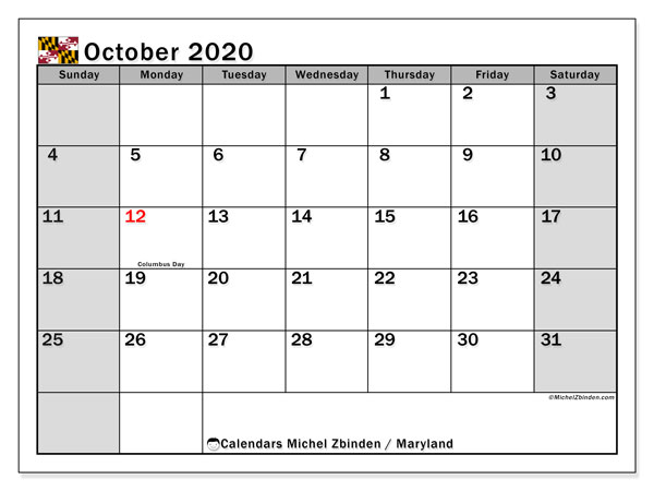 October 2020 Calendar, with the holidays of Maryland. Free printable calendar with public holidays.