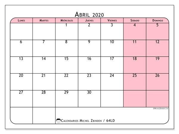 Calendario abril 2020, 64LD. Calendario para el mes para imprimir gratis.