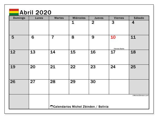 Calendario abril 2020, con días feriados de Bolivia. Calendario para imprimir gratis con días festivos.