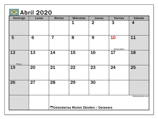 Calendario abril 2020, con días feriados en Delaware. Calendario vacaciones y festivos para imprimir gratis.