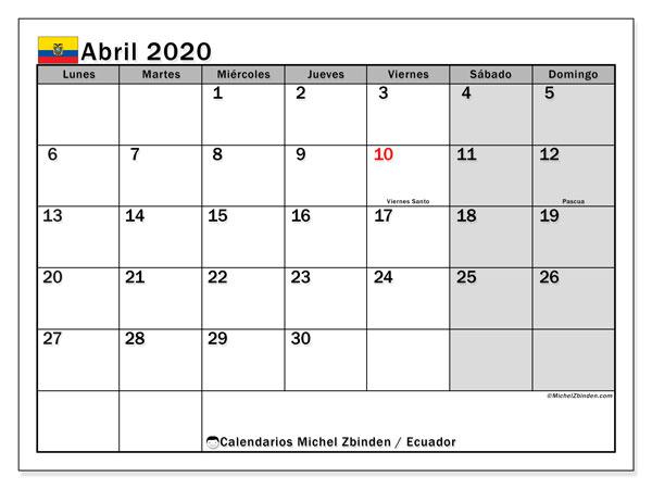 Calendario abril 2020, con los días feriados para Ecuador. Calendario para imprimir gratis.