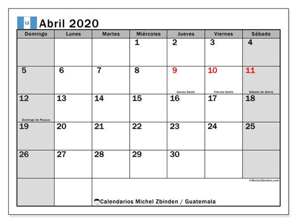 Calendario abril 2020, con días feriados en Guatemala. Calendario para imprimir gratis con días festivos.