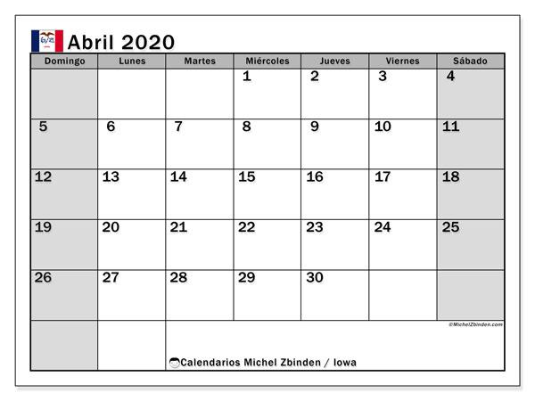 Calendario abril 2020, con días feriados de Iowa. Calendario vacaciones y festivos para imprimir gratis.