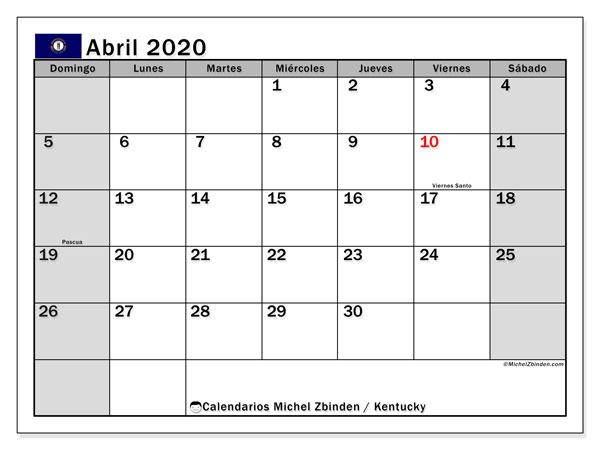 Calendario abril 2020, con días feriados de Kentucky. Calendario para imprimir gratis con días festivos.