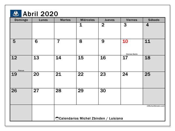 Calendario abril 2020, con días feriados en Luisiana. Calendario vacaciones y festivos para imprimir gratis.